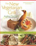 The New Vegetarian Grill, Andrea Chesman, 1558323627