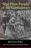 Plain People of the Confederacy, Wiley, Bell Irvin, 1570033625