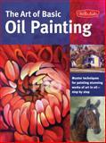 The Art of Basic Oil Painting, Marcia Baldwin and James Sulkowski, 1600583628