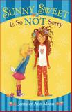 Sunny Sweet Is So Not Sorry, Jennifer Ann Mann, 1619633620