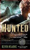 Hunted, Kevin Hearne, 0345533631