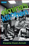 Elmina's Kitchen, Kwame Kwei-Armah, 0413773639