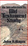 An Introduction to Old Testament Study, John H. Hayes, 0687013631
