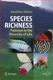 Species Richness : Patterns in the Diversity of Life, Adams, Jonathan, 3642093639