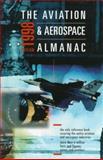 The Aviation and Aerospace Almanac, 1998, Aerospace Daily Staff and Aviation Daily Staff, 007006363X