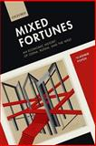Mixed Fortunes : An Economic History of China, Russia, and the West, Popov, Vladimir, 0198703635