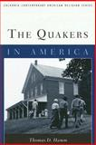 The Quakers in America, Hamm, Thomas D., 0231123639