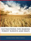 Instructions for Making Forest Surveys and Maps, , 1144143632