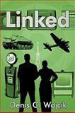 Linked, Denis C. Wojcik, 1438963637