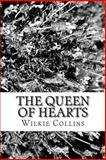 The Queen of Hearts, Wilkie Collins, 1482043637
