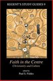 Faith in the Centre 9781573123631