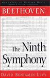 Beethoven : The Ninth Symphony, Levy, David Benjamin, 002871363X