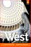 The West : A Narrative History, Frankforter, A. Daniel and Spellman, William M., 0205233635