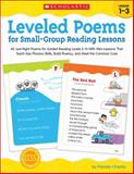 Leveled Poems for Small-Group Reading Lessons, Pamela Chanko, 0545593638
