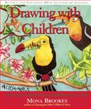 Drawing with Children, Mona Brookes, 0606353631