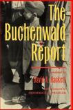 The Buchenwald Report, David A. Hackett, 0813333636