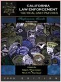 California Law Enforcement Tactical Unit Patches Reference Guide, Thomsen, Mark, 0976623633
