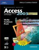 Microsoft Office Access 2003 : Comprehensive Concepts and Techniques, Cashman, Thomas J. and Last, Mary Z., 1418843636