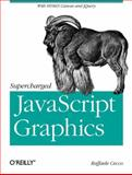Supercharged JavaScript Graphics : With HTML5 Canvas and JQuery, Cecco, Raffaele, 1449393632