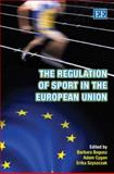 The Regulation of Sport in the European Union, , 1847203639