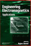Engineering Electromagnetics : Applications, Rajeev Bansal, 0849373638