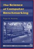 The Science of Computer Benchmarking, Hockney, Roger W., 0898713633