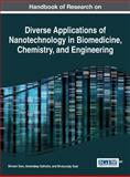 Diverse Applications of Nanotechnology in Biomedicine, Chemistry, and Engineering, Shivani Soni, 1466663634