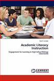 Academic Literacy Instruction, Sue C. Larson, 3844333630