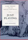 Game Theory and the Social Contract Vol. 1 : Playing Fair, Binmore, Ken, 0262023636
