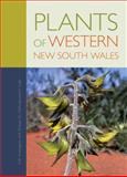 Plants of Western New South Wales, G. M. Cunningham and W. E. Mulham, 0643103635