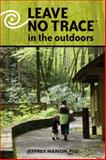 Leave No Trace in the Outdoors 1st Edition