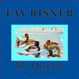 Mr. Quacker, Fay Risner, 1499183631