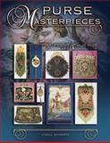 Purse Masterpieces, Lynell Schwartz, 1574323636