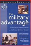 The Military Advantage, Lynn Vincent and LearningExpress Staff, 1576853632