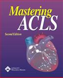 Mastering ACLS, Springhouse, 1582553637
