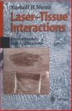 Laser-Tissue Interactions : Fundamentals and Applications, Niemz, Markolf H., 3540603638