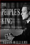 The People's King, Susan Williams, 1403963630