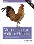 Mobile Design Pattern Gallery : UI Patterns for Smartphone Apps, Neil, Theresa, 1449363636