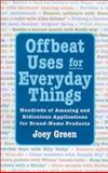 Offbeat Uses for Everyday Things, Joey Green, 1567313639