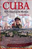 Cuba : A Revolution in Motion, Saney, Isaac, 1842773631