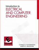 Introduction to Electrical and Computer Engineering, Fleddermann, Charles D. and Bradshaw, Martin, 0130333638