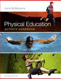 Physical Education Activity Handbook, McManama, Jerre, 0321883632
