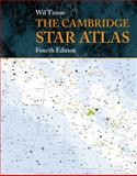 The Cambridge Star Atlas 4th Edition