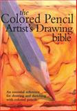 Colored Pencil Artist's Drawing Bible, Jane Strother, 0785823638