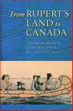 From Rupert's Land to Canada, , 0888643632