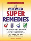Jerry Baker's Supermarket Super Remedies, Matthew Hoffman, 0922433631