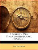 Lehrbuch der Finanzwissenschaft, Max Von Heckel, 114235363X