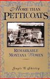 More than Petticoats, Gayle C. Shirley, 1560443634
