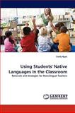 Using Students' Native Languages in the Classroom, Emily Ryan, 3838393635