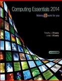 Computing Essentials 2014 Introductory Edition with Connect Plus, O'Leary, Timothy and O'Leary, Linda, 0077723635